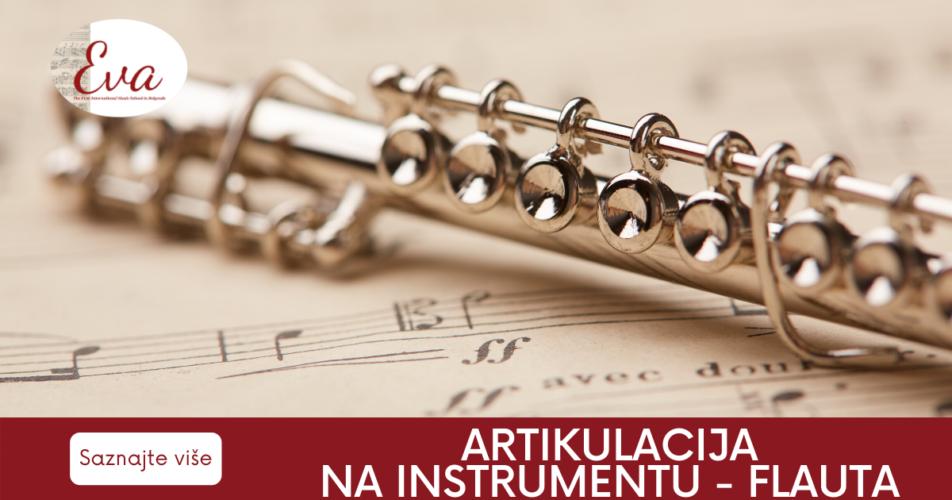 artikulacija-na-instrumentu-flauta-eva-music-prva-medjunarodna-privatna-muzicka-skola-u-beogradu
