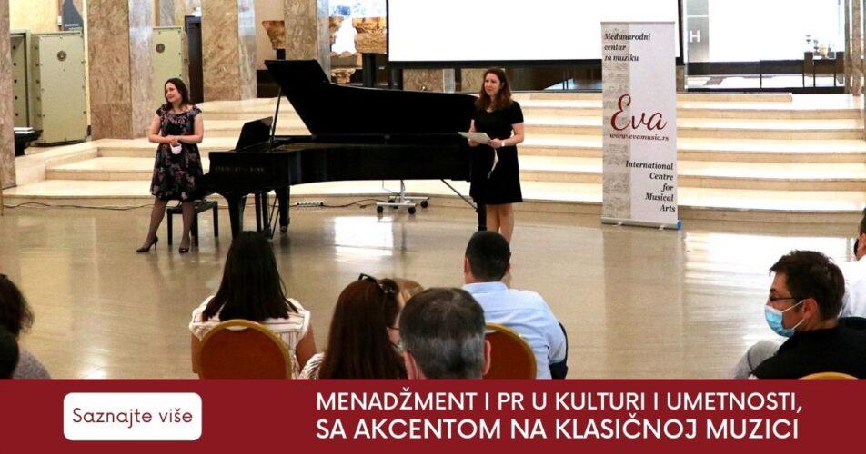 Menadžment i PR u kulturi i umetnosti,  sa akcentom na klasičnoj muzici